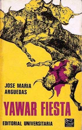 YAWAR FIESTA - Jose Maria Arguedas